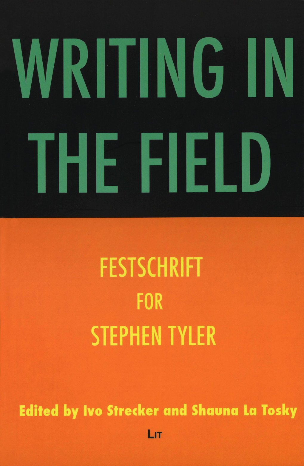 Writing in the Field: Festschrift for Stephen Tyler