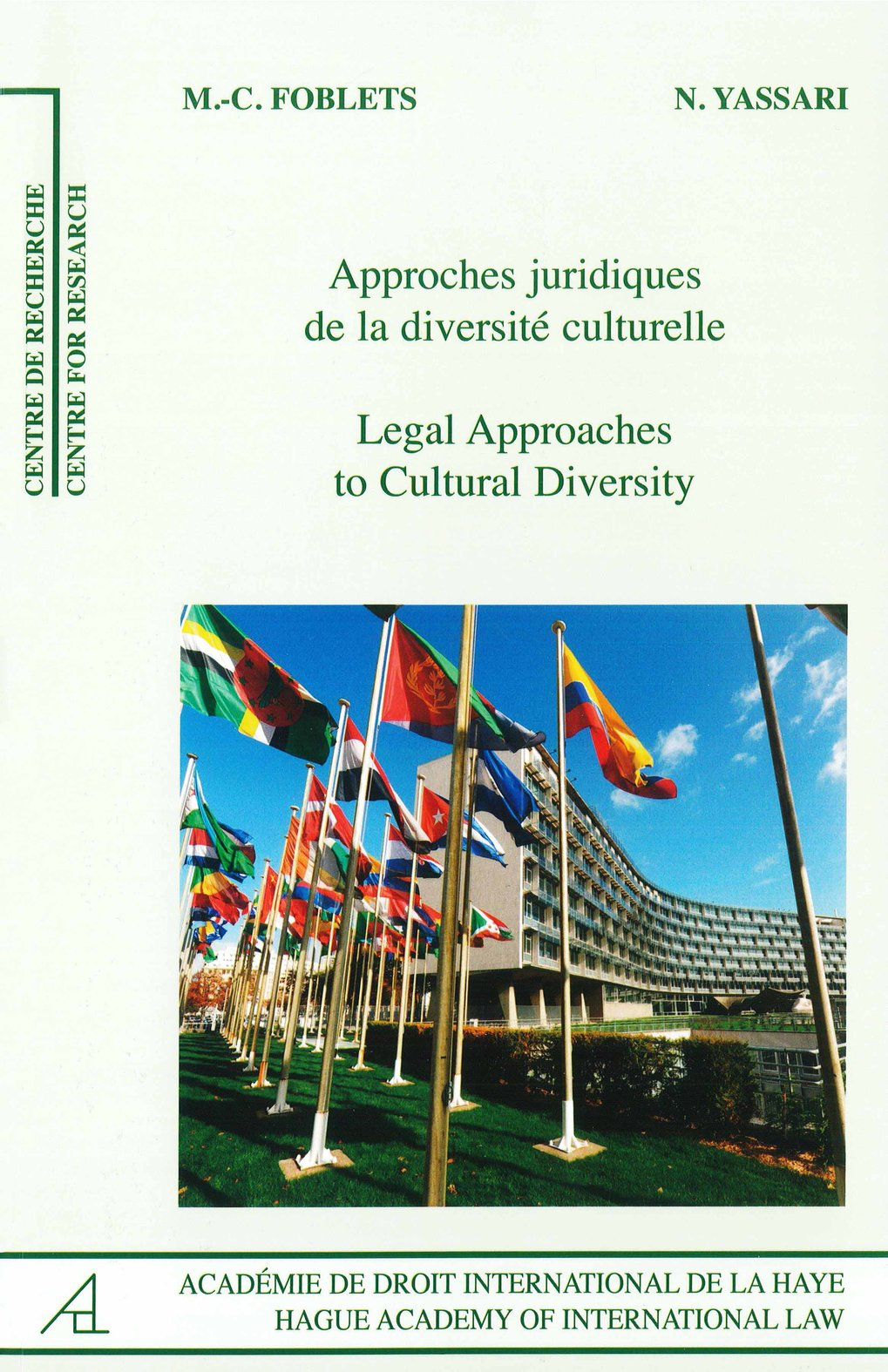 Legal Approaches to Cultural Diversity