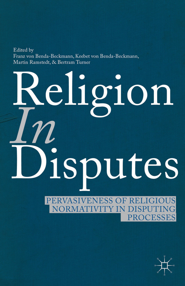Religion in Disputes. Pervasiveness of religious normativity in disputing processes