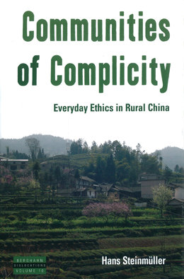 Communities of Complicity. Everyday ethics in rural China