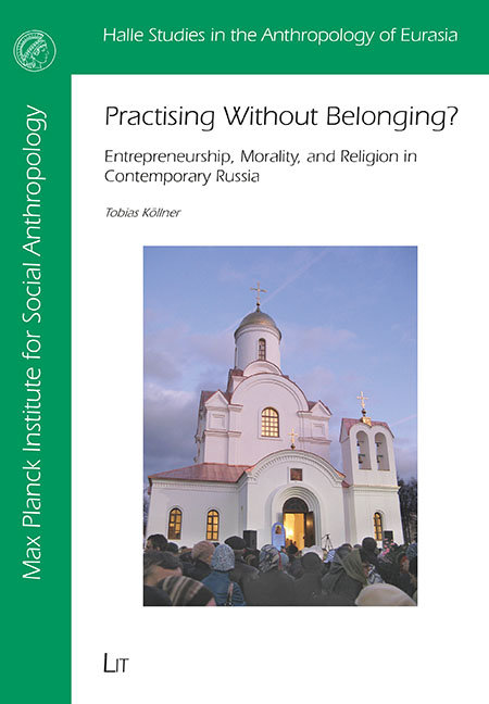 Practising Without Belonging? Entrepreneurship, morality, and religion in contemporary Russia
