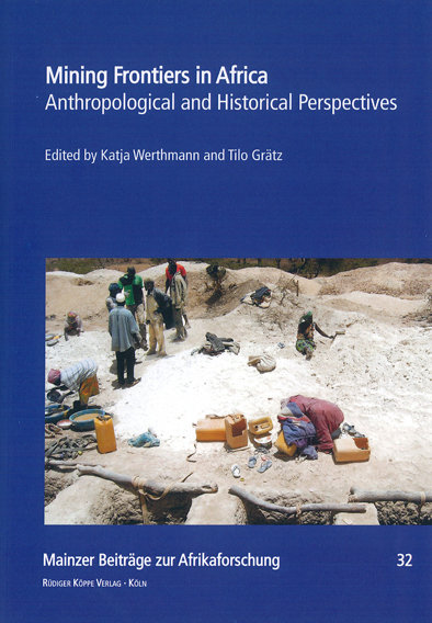 Mining Frontiers in Africa: anthropological and historical perspectives