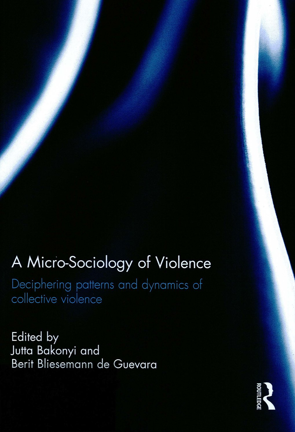 A Micro-Sociology of Violence. Deciphering patterns and dynamics of collective violence