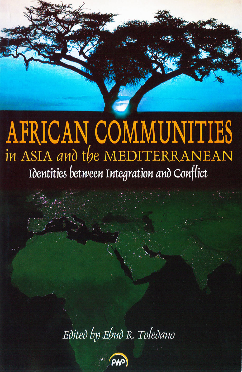African Communities in Asia and the Mediterranean: identities between integration and conflict
