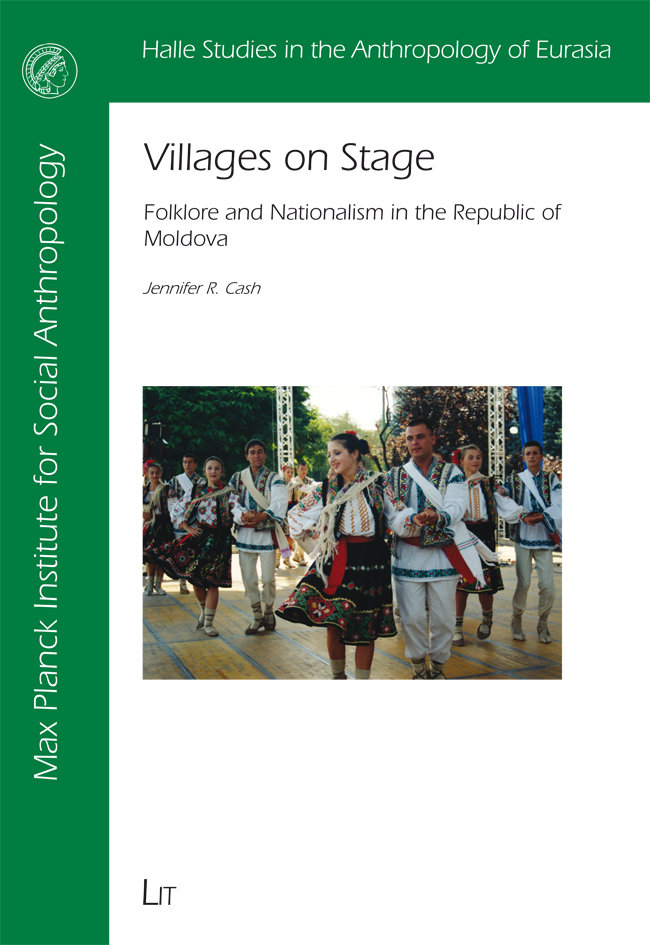 Villages on Stage: folklore and nationalism in the Republic of Moldova