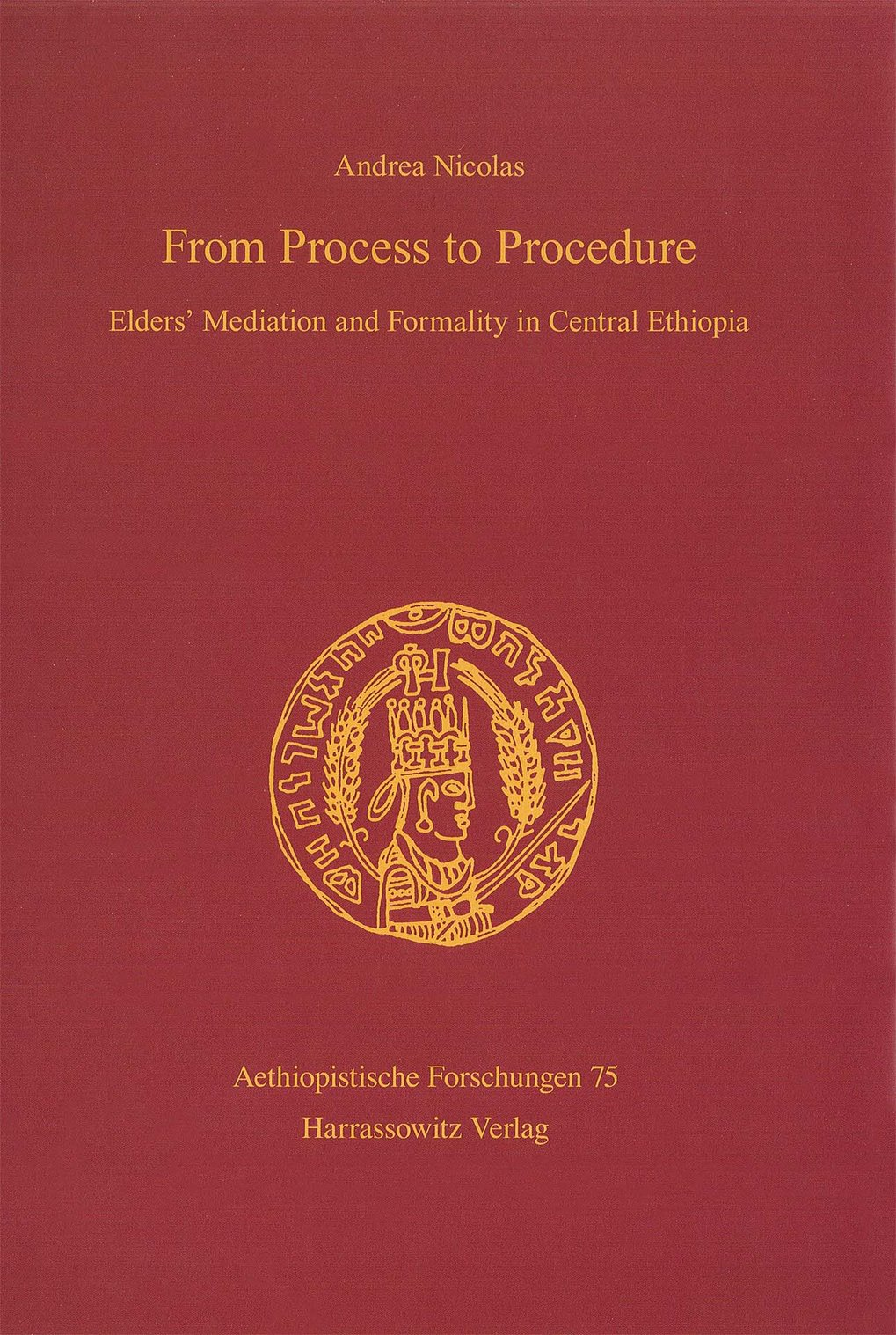 From Process to Procedure: elders' mediation and formality in Central Ethiopia