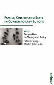 Family, Kinship and State in Contemporary Europe. Vol III. Perspectives on theory and policy