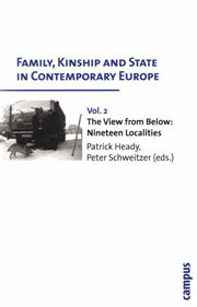 Family, Kinship and State in Contemporary Europe. Vol. II. The View from Below: Nineteen Localities