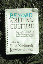 Beyond Writing Culture: current intersections of epistemologies and representational practices