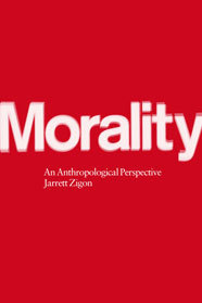 Morality. An Anthropological Perspective
