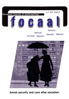 Social security and care after socialism. Focaal - European Journal of Anthropology, No. 50