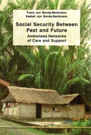 Social Security Between Past and Future. Ambonese Networks of Care and Support