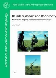 Reindeer, Rodina and Reciprocity. Kinship and Property Relations in a Siberian Village