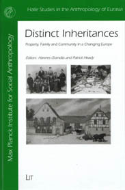 Distinct Inheritances: Property, Family and Community in a Changing Europe