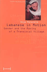Lebanese in Motion. Gender and the Making of a Translocal Village