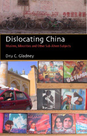 Dislocating China: Muslims, Minorities, and Other Subaltern Subjects
