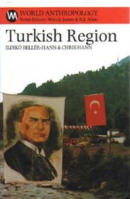 Turkish Region: State, Market & Social Identities on the East Black Sea Coast
