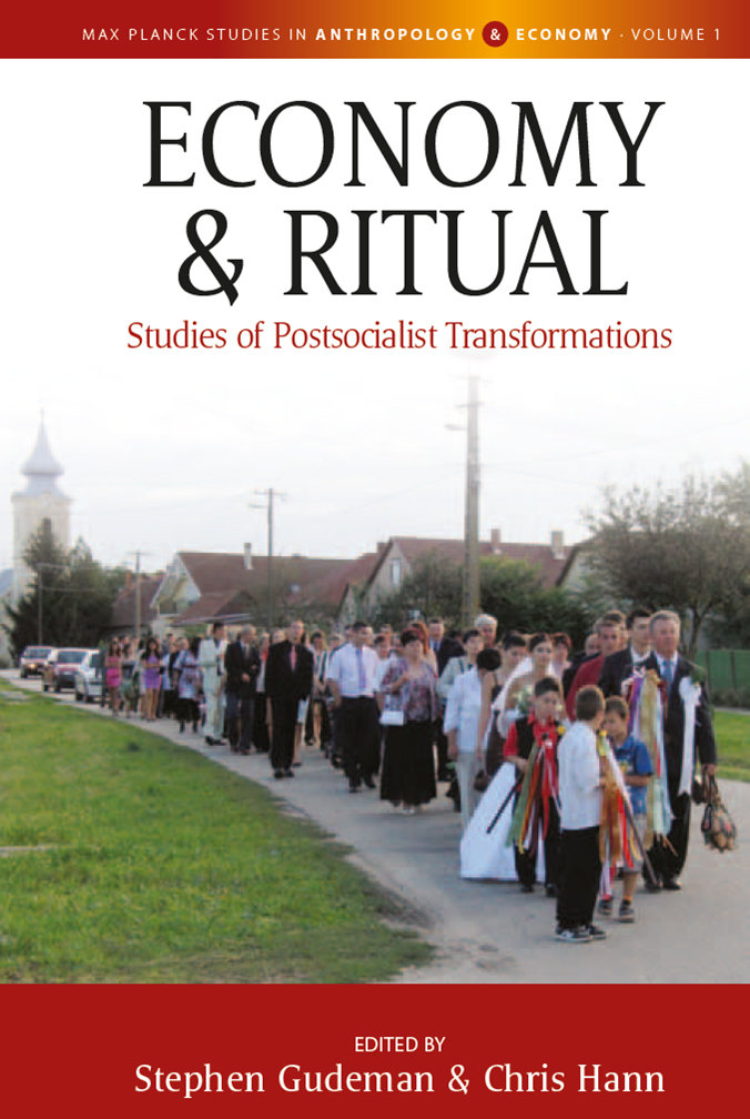 Economy and Ritual. Studies of postsocialist transformations