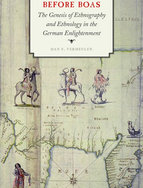 Before Boas. The Genesis of Ethnography and Ethnology in the German Enlightenment Autor: Han VermeulenVerlag: University of Nebraska Press: Lincoln/London