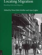 Editors: Nina Glick Schiller und Ayşe Çağlar Publisher: Cornell University Press: Ithaca