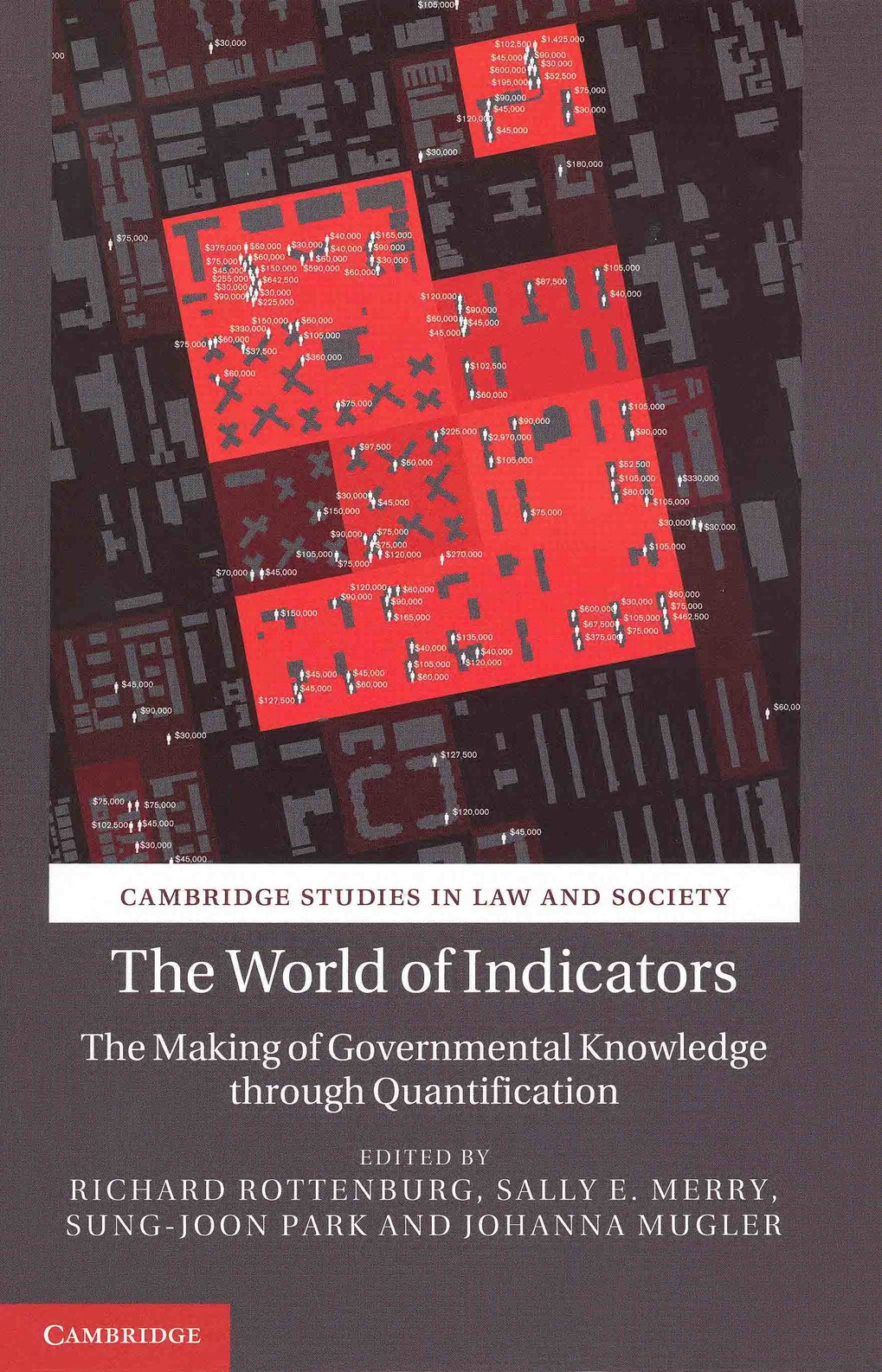 The World of Indicators. The making of governmental knowledge through quantification