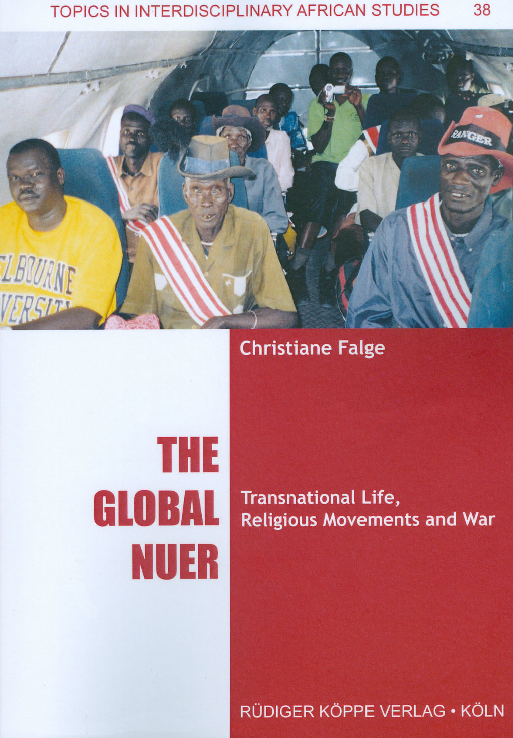 The Global Nuer. Transnational life-worlds, religious movements and war