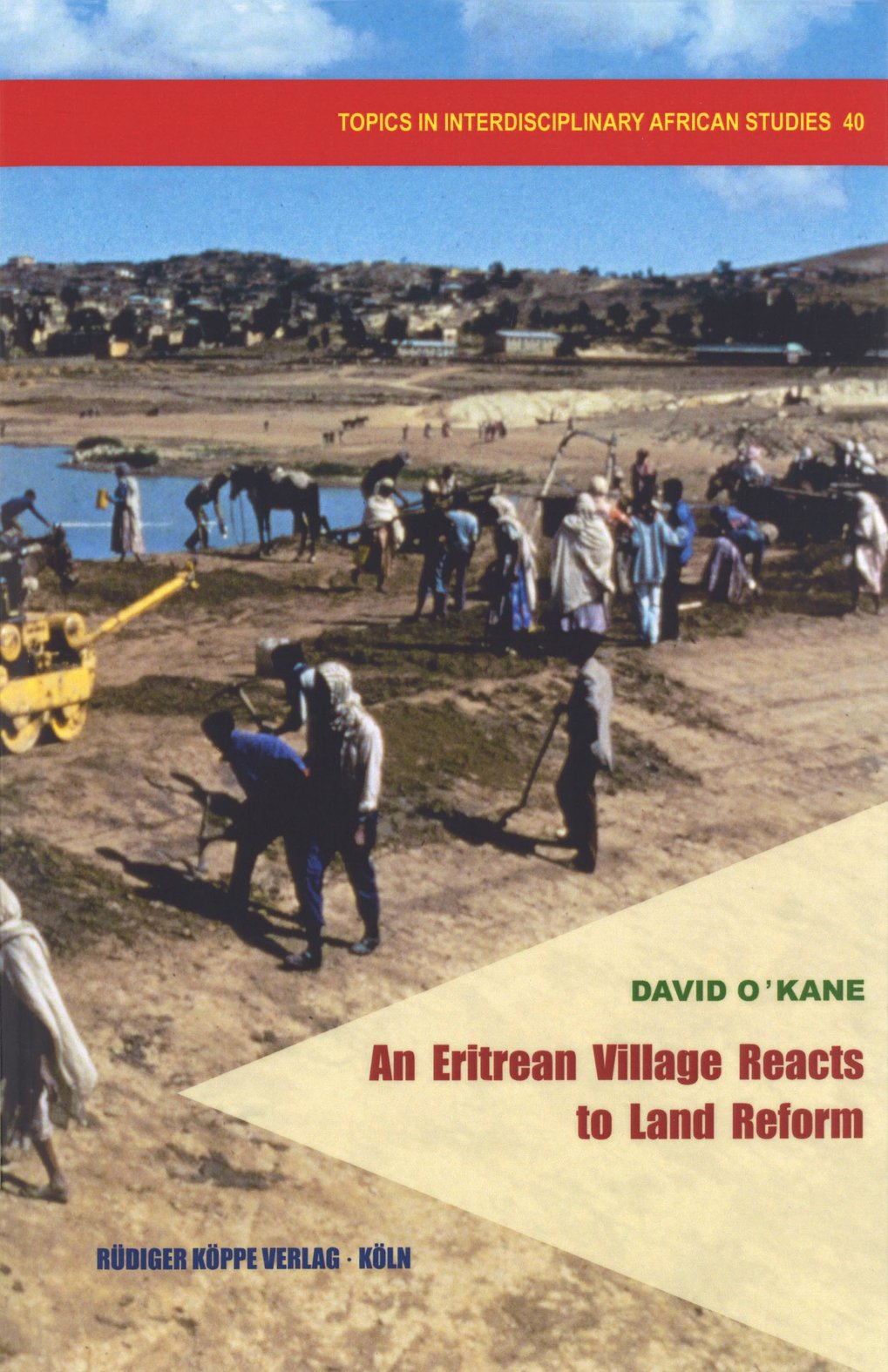 An Eritrean Village Reacts to Land Reform
