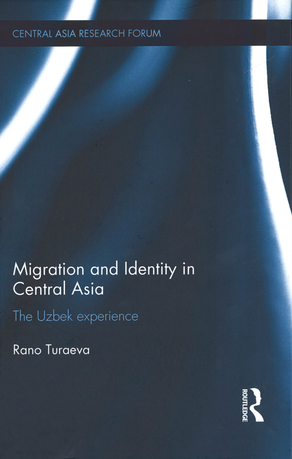 Migration and Identity in Central Asia. The Uzbek experience