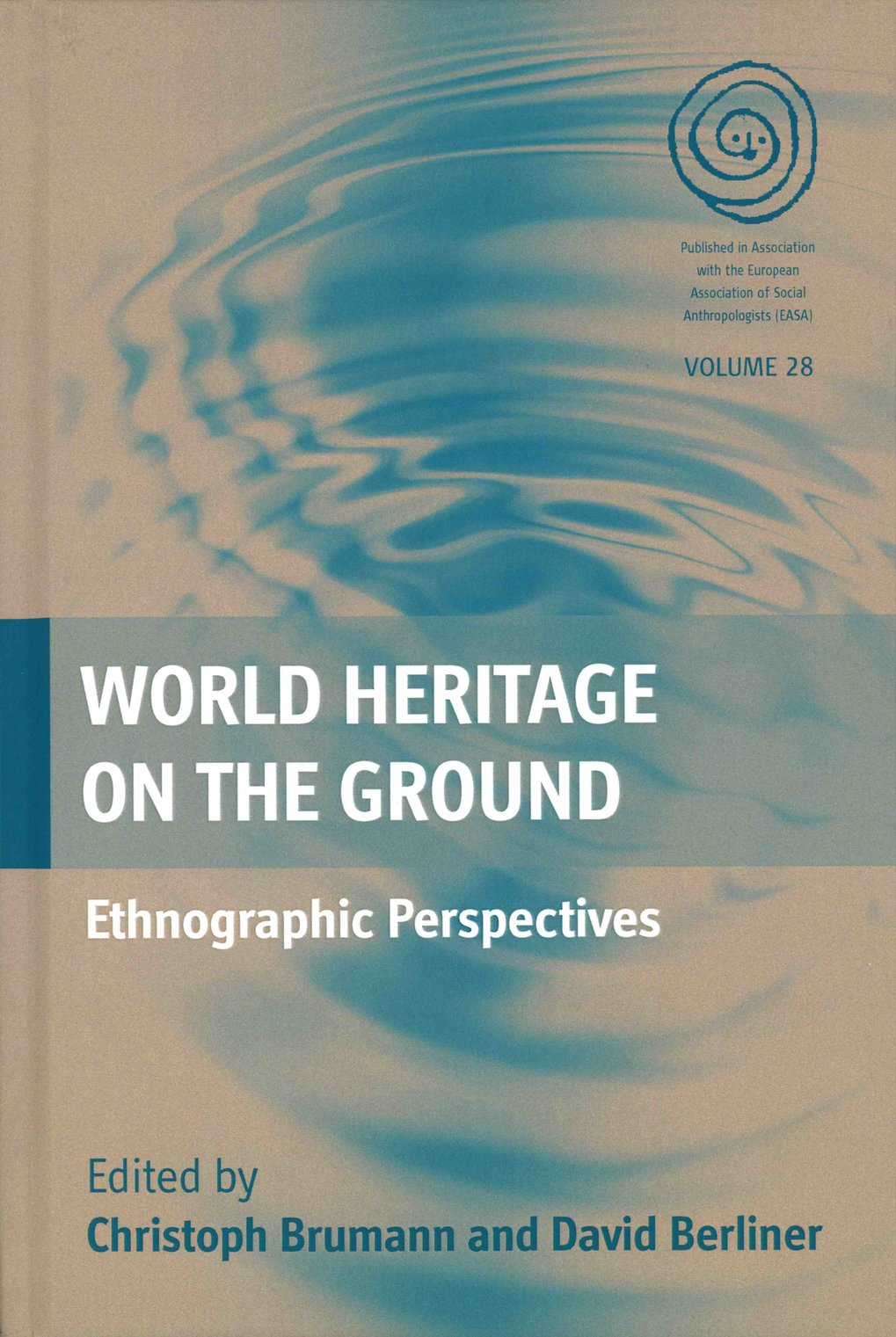 World Heritage on the Ground: ethnographic perspectives