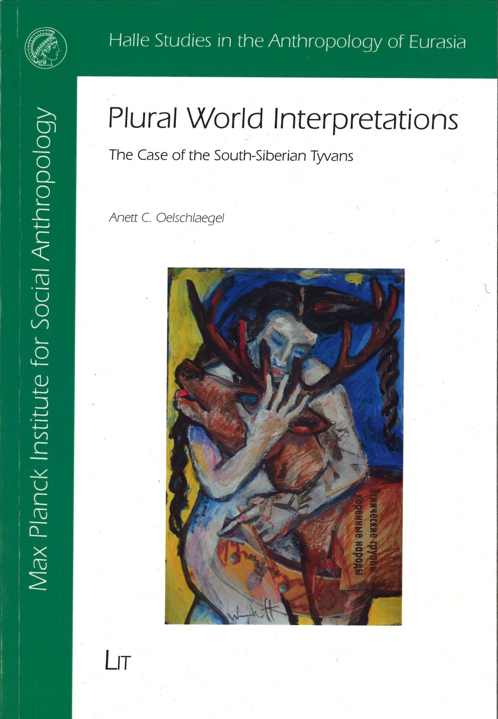 Plural World Interpretations. The case of the South-Siberian Tyvans