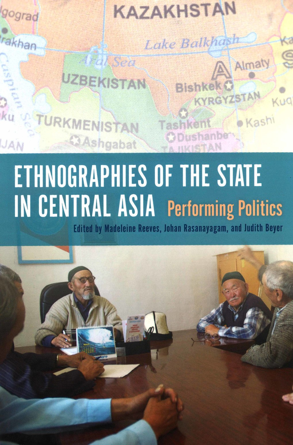 Ethnographies of the State in Central Asia