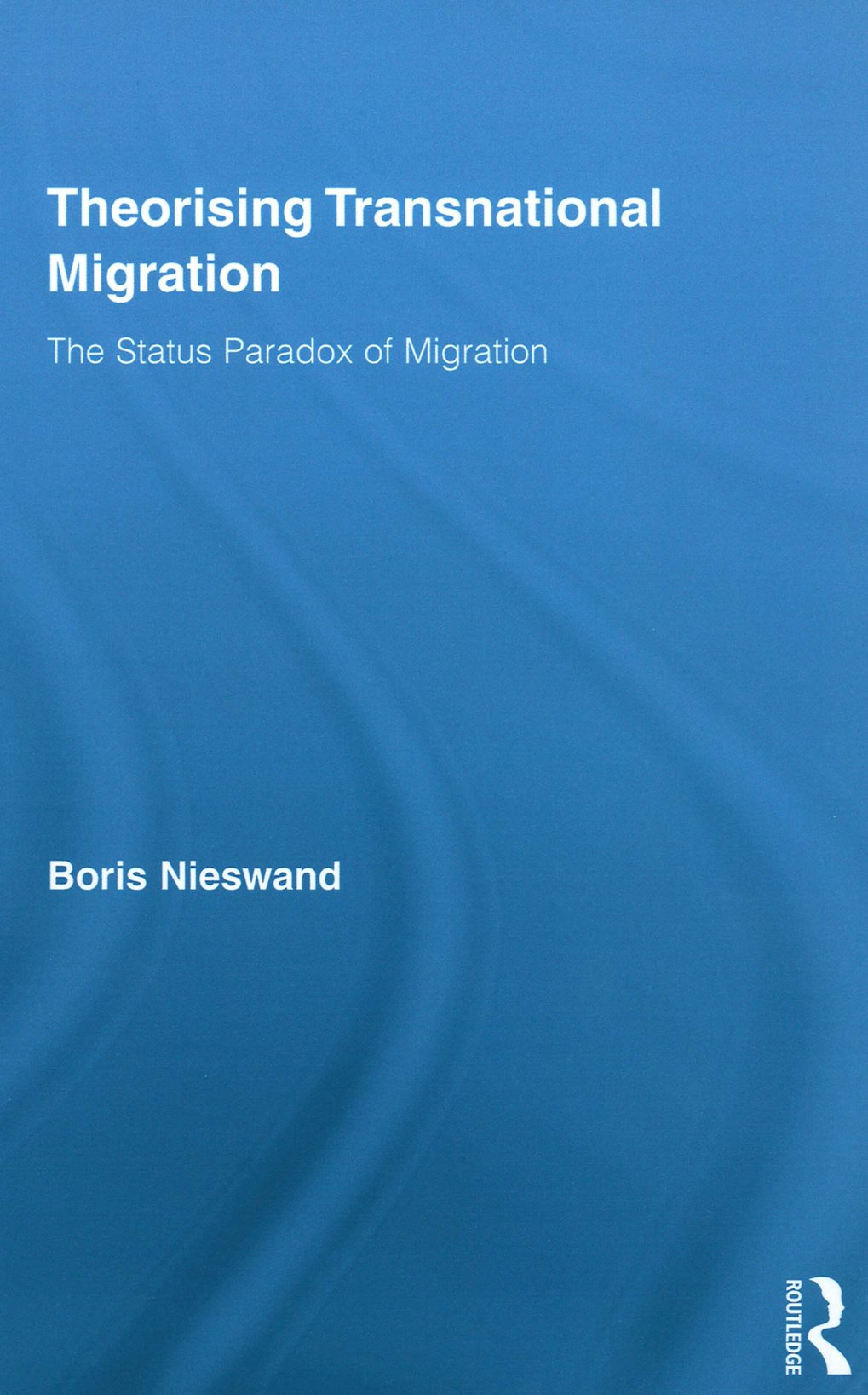 Author: Boris Nieswand Publisher: New York, London: Routledge