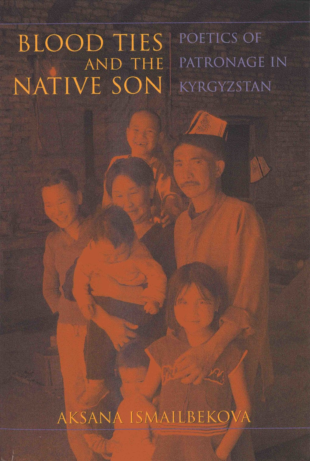 Blood ties and the native son. Poetics of patronage in Kyrgyzstan