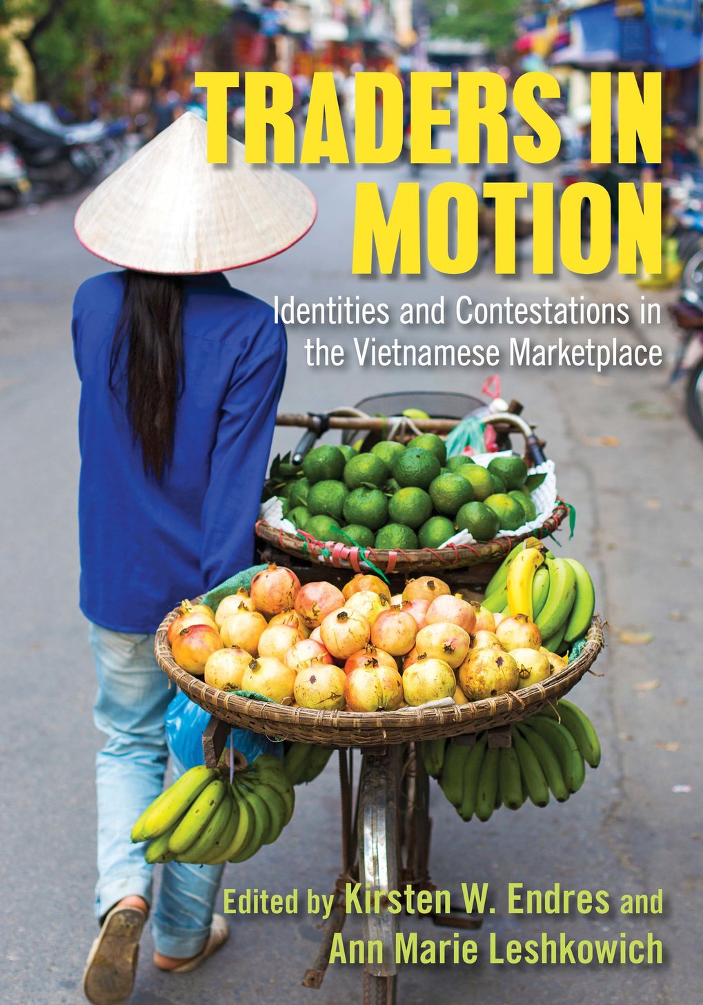 Traders in motion. Identities and contestations in the Vietnamese marketplace