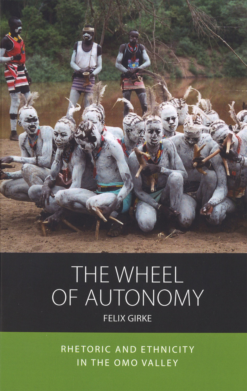 The Wheel of Autonomy. Rhetoric and ethnicity in the Omo Valley