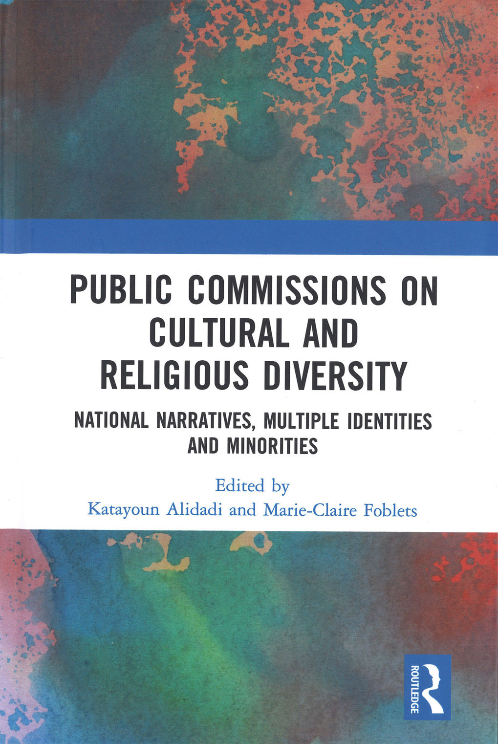 <strong>Public commissions on cultural and religious diversity: national narratives, multiple identities and minorities</strong>