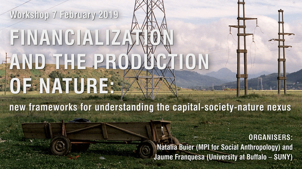 Financialization and the Production of Nature – Workshop-Bericht