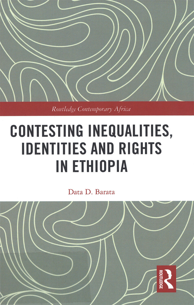 Contesting inequalities, identities and rights in Ethiopia