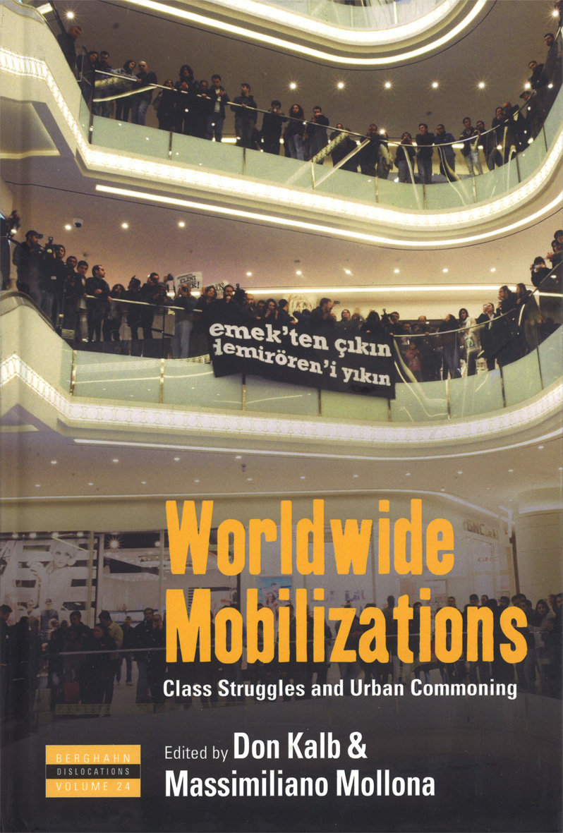 Worldwide mobilizations. Class struggles and urban commoning