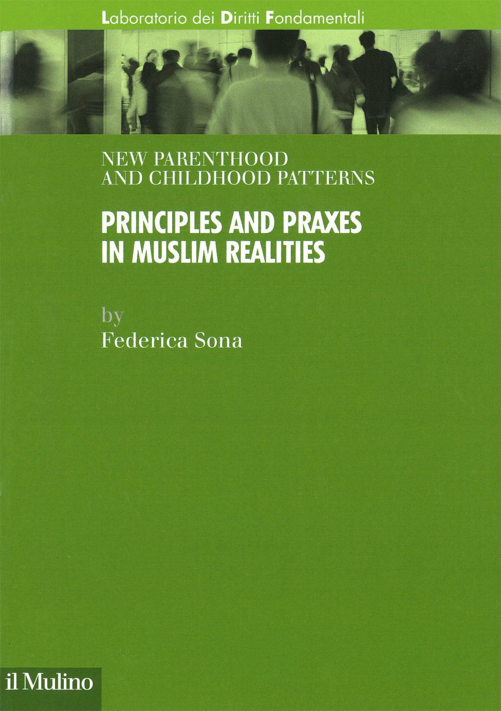 New parenthood and childhood patterns. Principles and praxes in Muslim realities