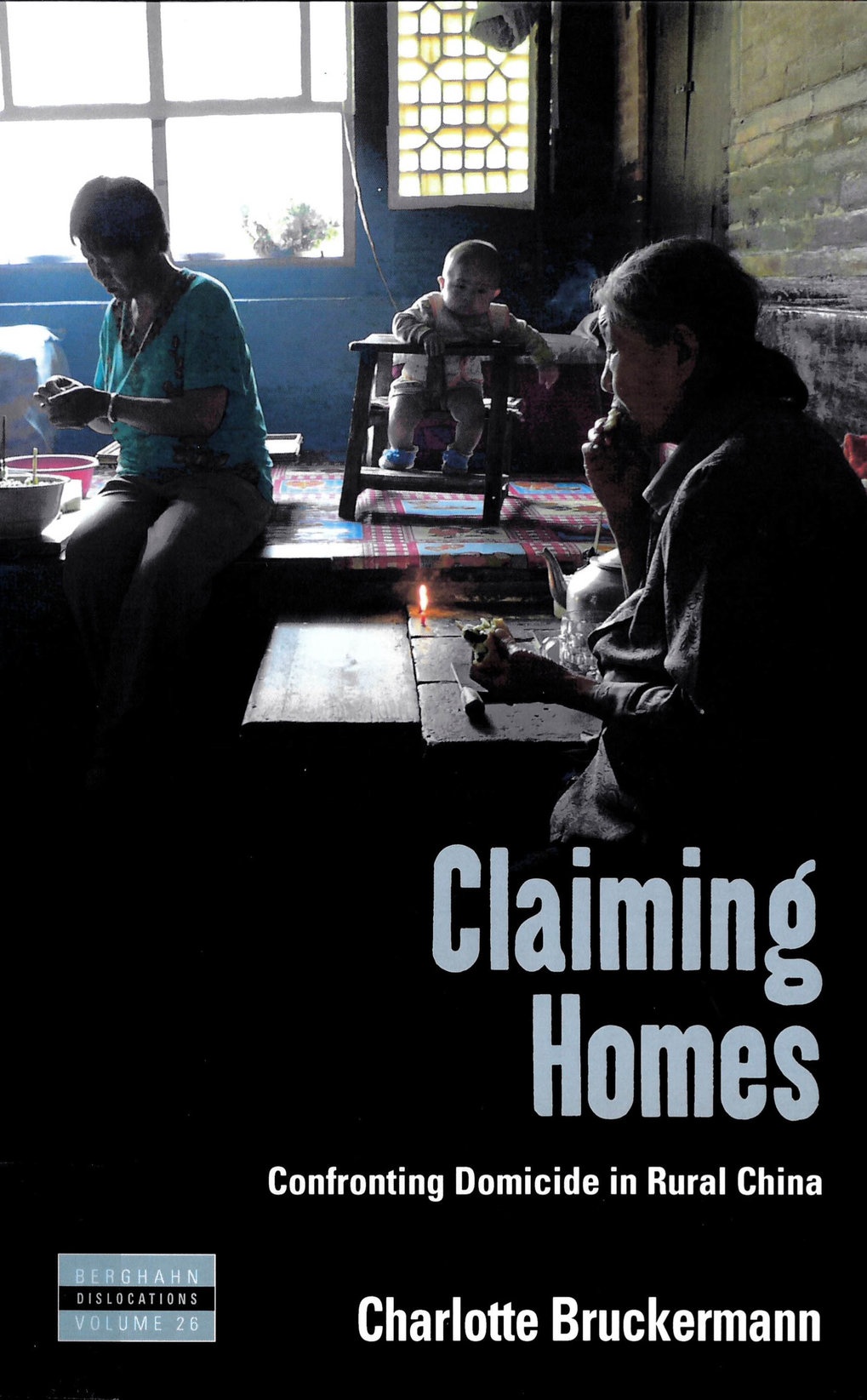 Claiming homes – Confronting domicide in rural China